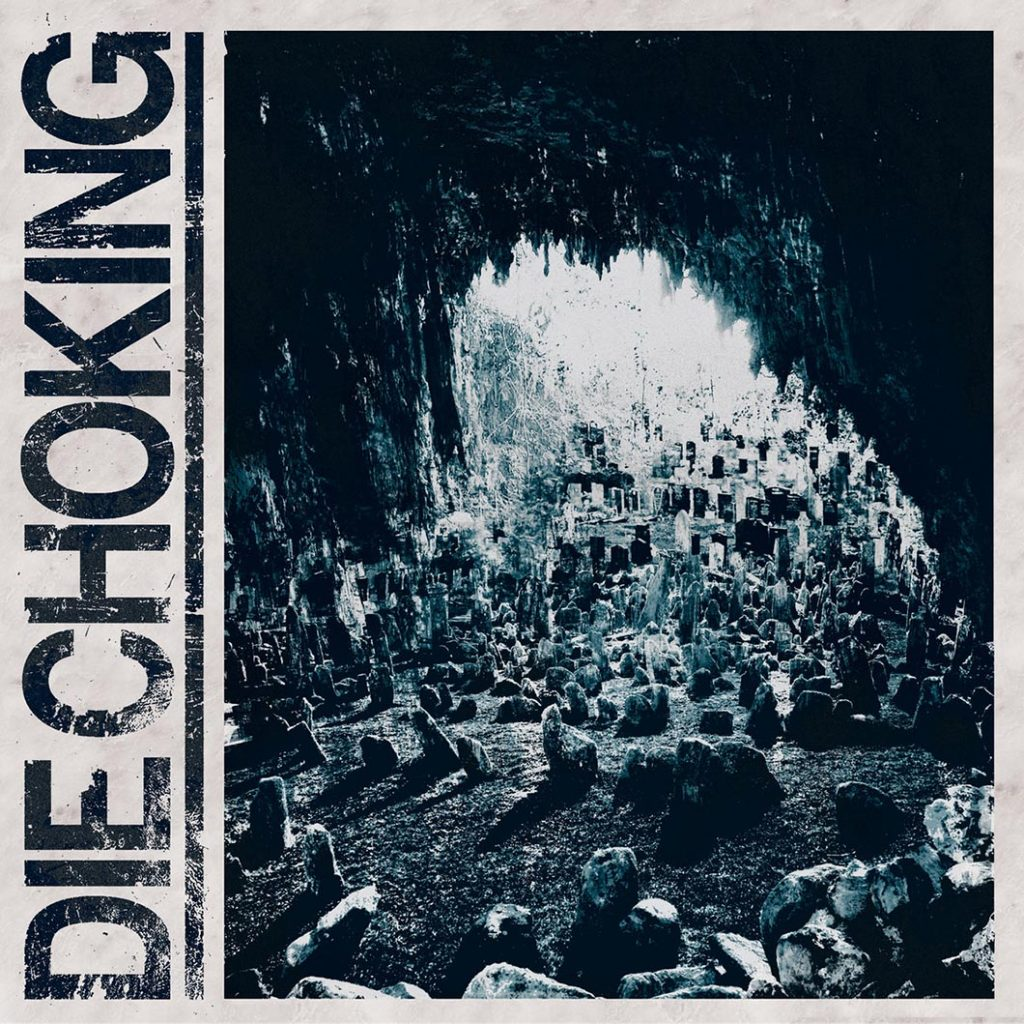 DIE CHOKING III